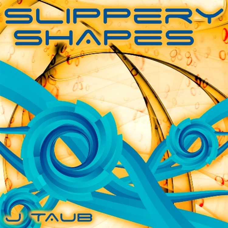 Taub album cover Slippery Shapes